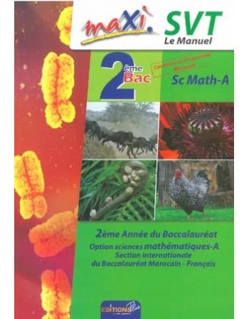 Maxi SVT le manuel 2 bac...