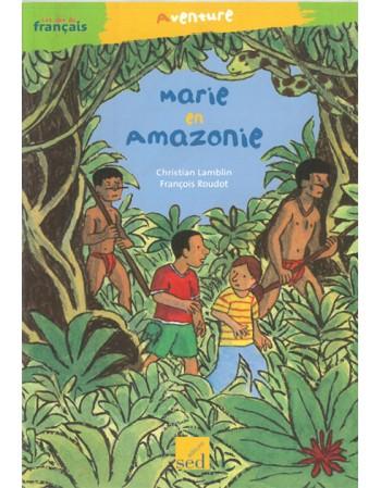 Marie en Amazonie coll.SED