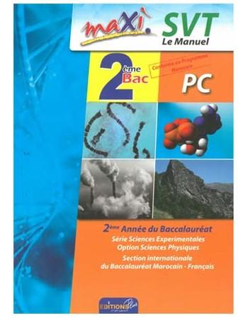 Maxi SVT le manuel 2e bac...